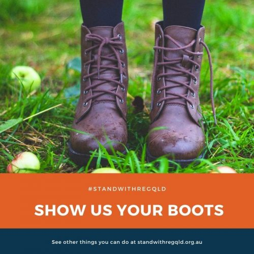 Post a pic of your boots with the #standwithregqld tag